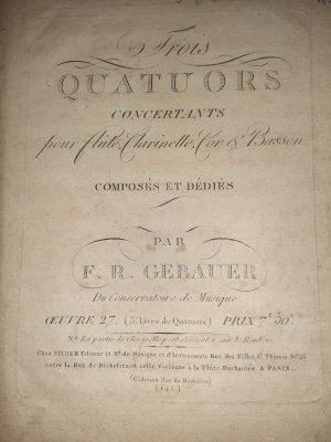 Trois Quatuors concertants pour flûte, clarinette, cor & basson, Oeuvre 27 (3e livre)